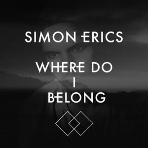 Simon Erics – Where Do I Belong Lyrics