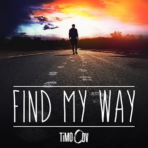 TiMO ODV – Find My Way Lyrics